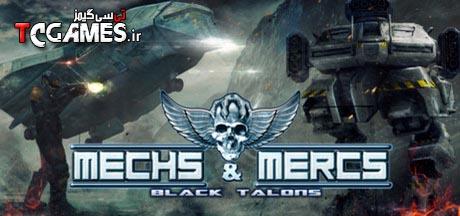 کرک نهایی بازی Mechs & Mercs Black Talons