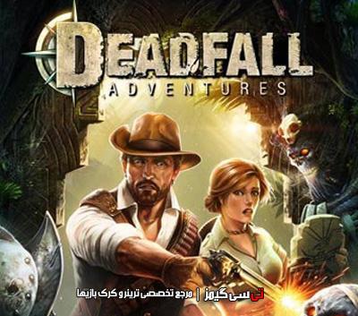 دانلود ترینر بازی Deadfall Adventures