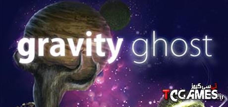 کرک سالم بازی Gravity Ghost