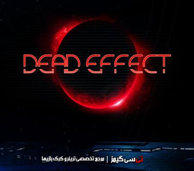 دانلود ترینر سالم بازی Dead Effect
