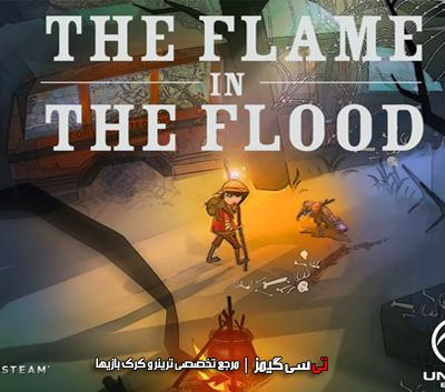 دانلود ترینر سالم بازی The Flame in the Flood
