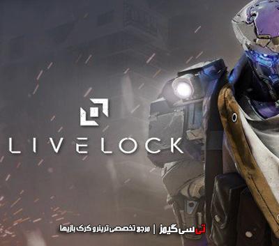 دانلود کرک سالم بازی Livelock