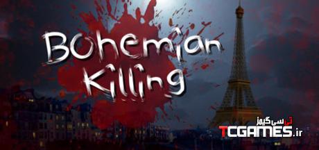کرک بازی Bohemian Killing