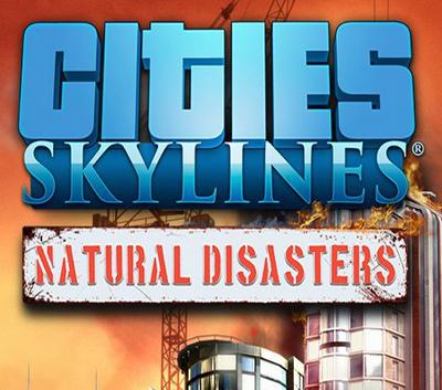 دانلود کرک سالم بازی Cities Skylines Natural Disasters