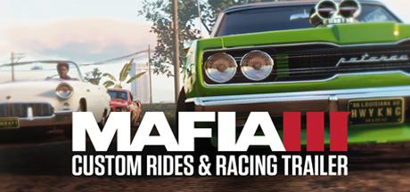 Mafia III Custom Rides & Racing