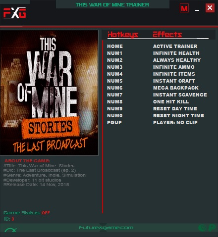 This War of Mine Stories The Last Broadcast Trainer +11 v20181014 FutureX