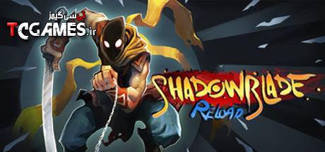 ترینر سالم بازی Shadow Blade Reload