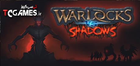 ترینر سالم بازی Warlocks vs Shadows