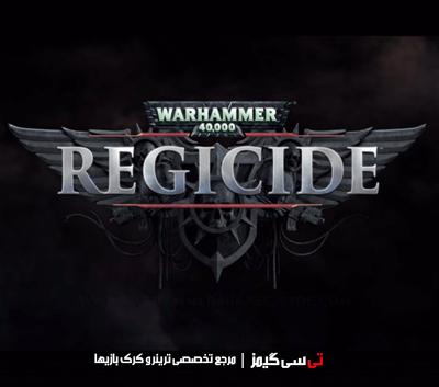 دانلود کرک بازی Warhammer 40000 Regicide