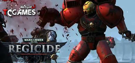 کرک بازی Warhammer 40000 Regicide