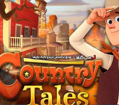 دانلود ترینر سالم بازی Country Tales