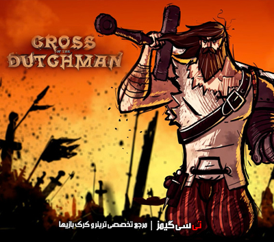 دانلود کرک سالم بازی Cross of the Dutchman