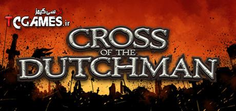 کرک سالم بازی Cross of the Dutchman