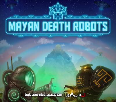 دانلود کرک سالم بازی Mayan Death Robots